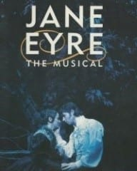 Jane Eyre' is a beautiful love story intertwined with mystery, love and hope that was nominated for 5 Tony awards.