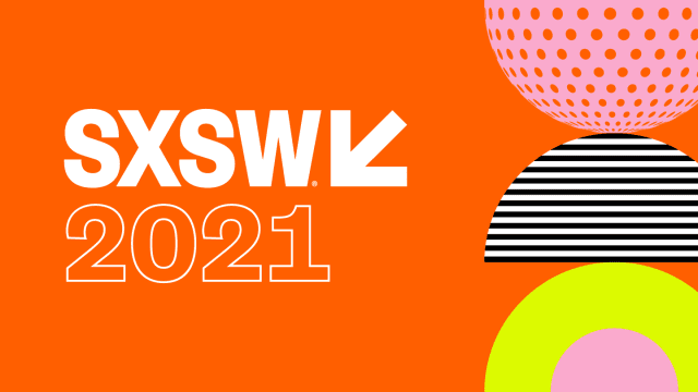 South By Southwest 2021